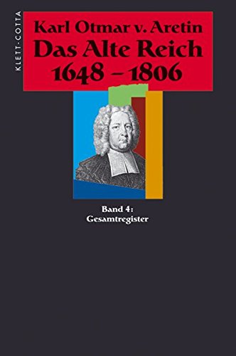 9783608941746: Das alte Reich 1648-1806, 4 Bde., Bd.4, Gesamtregister