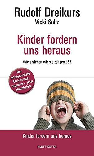 Kinder fordern uns heraus: Wie erziehen wir: Klett-Cotta Verlag