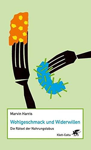 9783608944129: Wohlgeschmack und Widerwillen: Die Rätsel der Nahrungstabus