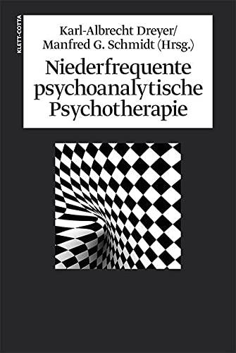 9783608945201: Niederfrequente psychoanalytische Psychotherapie: Theorie, Technik, Therapie