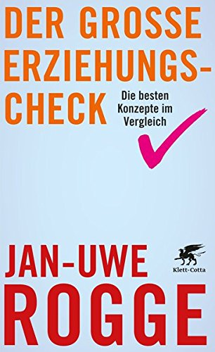 Der große Erziehungs-Check: Klett-Cotta Verlag