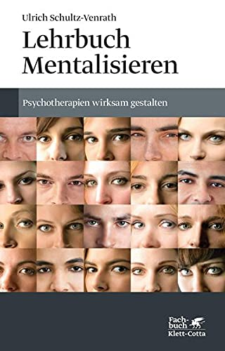 Lehrbuch Mentalisieren: Ulrich Schultz-Venrath