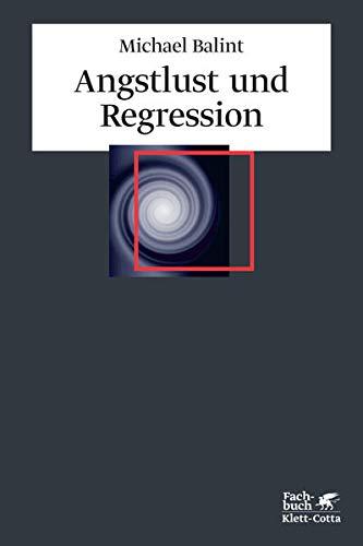 9783608946376: Angstlust und Regression