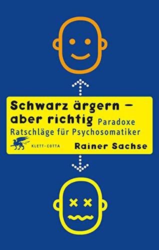 Schwarz ärgern - aber richtig: Klett-Cotta Verlag