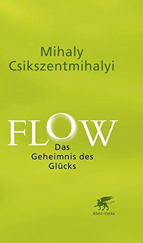 9783608948202: Flow: Das Geheimnis des Glücks