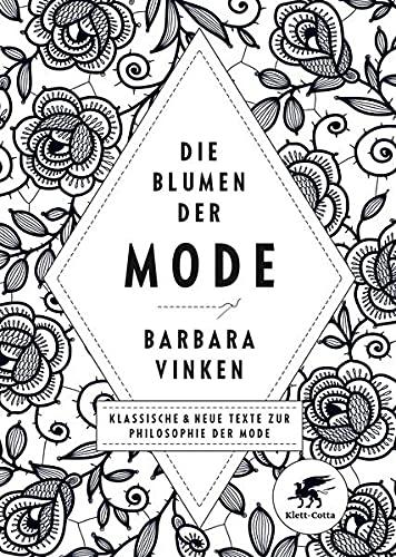 Die Blumen der Mode Klassische & neue: Barbara (Herausgeber)Bäldle, Peter