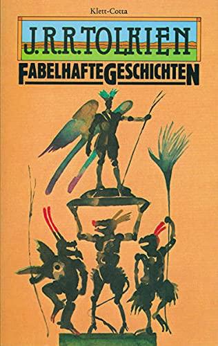 Fabelhafte Geschichten: (Hobbit Presse) - John R. R., Tolkien, Klewer Karl A. Carroux Margaret u. a.