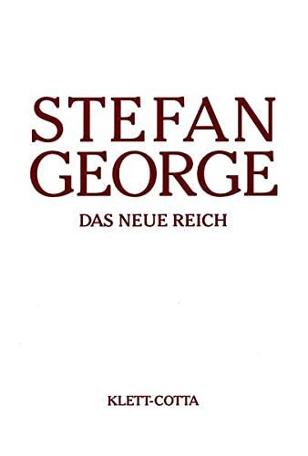 Sämtliche Werke in 18 Bänden. Bd. 9: Das neue Reich: George, Stefan: