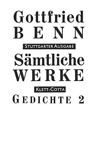 9783608953145: Gedichte 2: Zu Lebzeiten ver�ffentlichte Gedichte, die nicht in der Sammlung von 1956 aufgenommen wurden. Gedichte aus dem Nachla�. Poetische Fragmente 1901 - 1956: Bd. II