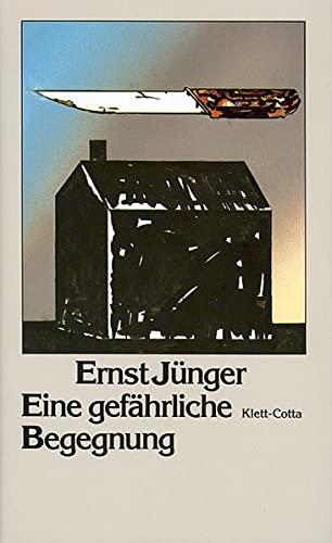 Eine gefährliche Begegnung: Ernst Jünger