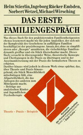 9783608953626: Das erste Familiengespräch. Theorie - Praxis - Beispiele