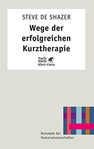 9783608955057: Wege der erfolgreichen Kurztherapie.
