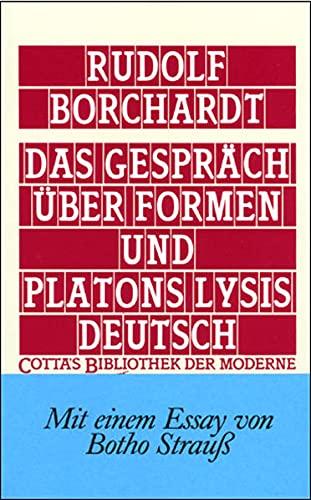 Das Gespräch über Formen und Platons Lysis: Borchardt, Rudolf: