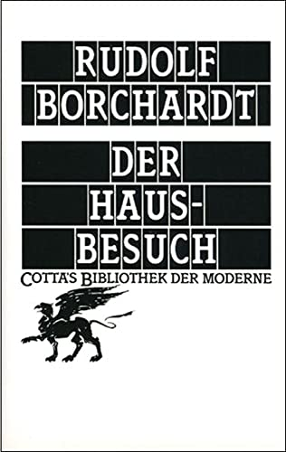 Der Hausbesuch (Cotta's Bibliothek der Moderne) (German: Borchardt, Rudolf