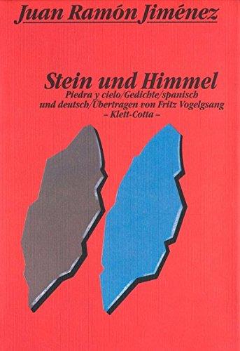Stein und Himmel: Piedra y cielo. Gedichte spanisch und deutsch - R Jiménez, Juan