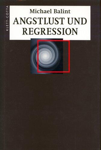 9783608956351: Angstlust und Regression