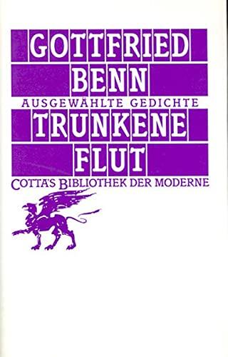 9783608956931: Trunkene Flut: Ausgewählte Gedichte