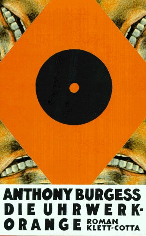 Die Uhrwerk Orange (9783608957426) by Anthony Burgess