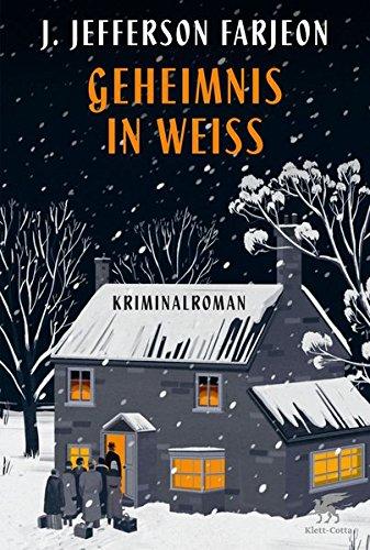 Geheimnis in Weiss Eine weihnachtliche Kriminalgeschichte /: Joseph Jefferson (Verfasser)Schönfeld,