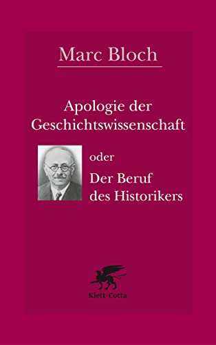 9783608961140: Apologie der Geschichte oder der Beruf des Historikers