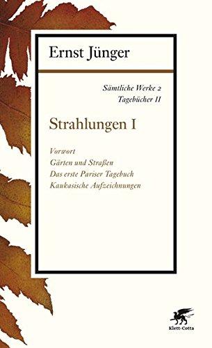 9783608963021: Sämtliche Werke - Band 2: Tagebücher II: Strahlungen I