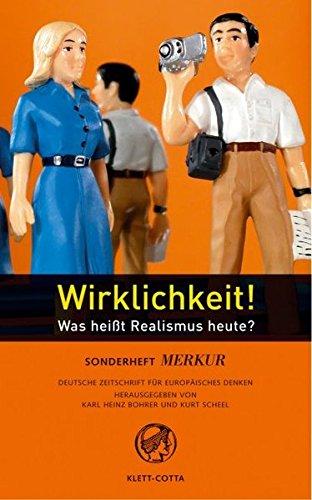 Merkur Sonderheft 2005: Wirklichkeit! Wege in die