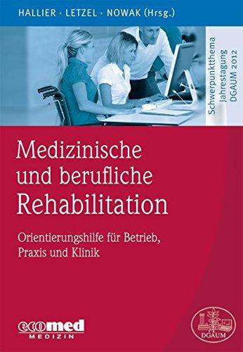 Medizinische und berufliche Rehabilitation: Ernst Hallier