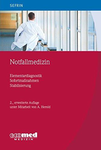 9783609103549: Notfallmedizin: Elementardiagnostik - Sofortmaßnahmen - Stabilisierung