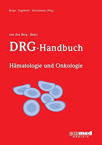 9783609163789: DRG-Handbuch H�matologie und Onkologie