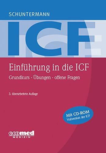 9783609164144: Einführung in die ICF: Grundkurs - Übungen - offene Fragen
