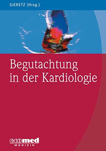 Begutachtung in der Kardiologie: Hans Georg Gieretz