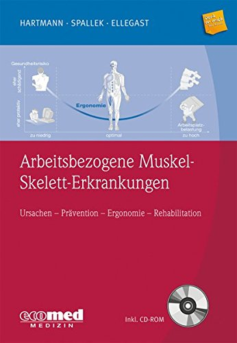 Arbeitsbezogene Muskel-Skelett-Erkrankungen: Bernd Hartmann