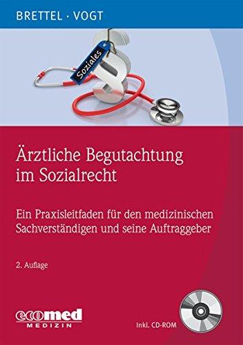 Ärztliche Begutachtung im Sozialrecht: Hauke Brettel