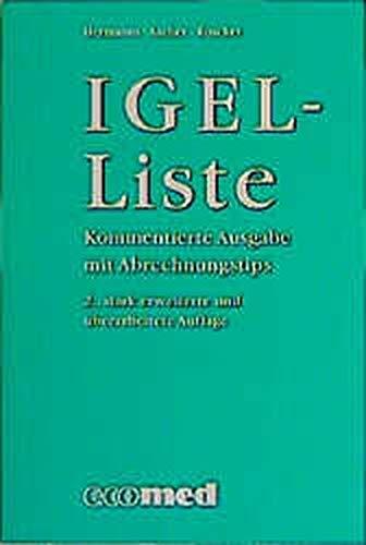 9783609515823: IGEL- Liste. Kommentierte Ausgabe mit Abrechnungstipps.