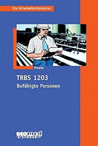 9783609611617: TRBS 1203 - Befähigte Personen