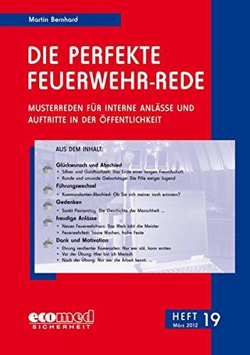 Die perfekte Feuerwehr-Rede Heft 19: Martin Bernhard