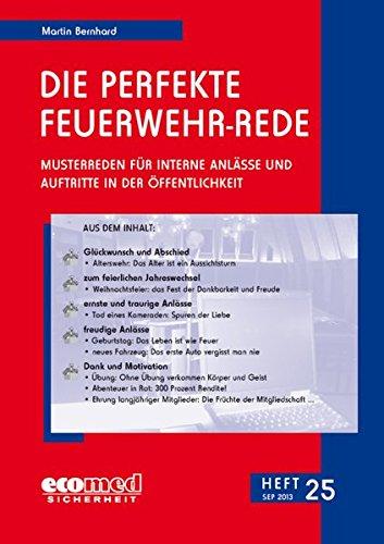 9783609611983: Die perfekte Feuerwehr-Rede Heft 25: Musterreden für interne Anlässe und Auftritte in der Öffentlichkeit