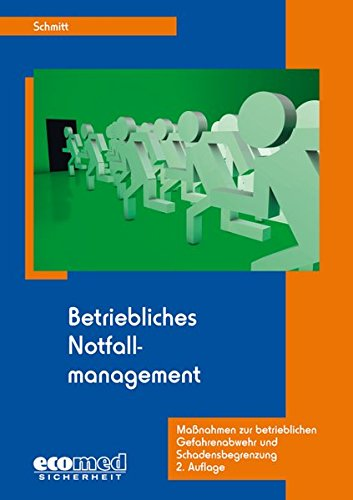 Betriebliches Notfallmanagement: Martin Schmitt