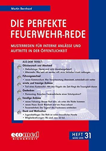 9783609619330: Die perfekte Feuerwehr-Rede Heft 31: Musterreden für interne Anlässe und Auftritte in der Öffentlichkeit
