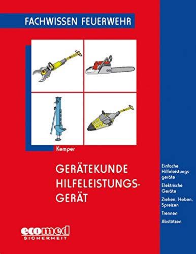 Gerätekunde Hilfeleistungsgerät: Einfache Hilfeleistungsgeräte - Elektrische Geräte - Ziehen, Heben...