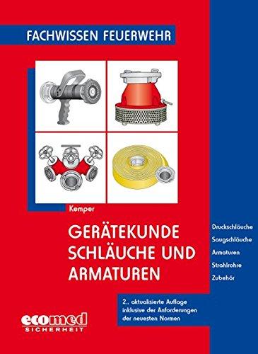 Gerätekunde. Schläuche und Armaturen: Kemper, Hans