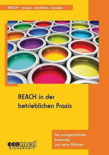 REACH in der betrieblichen Praxis: Monika Bless