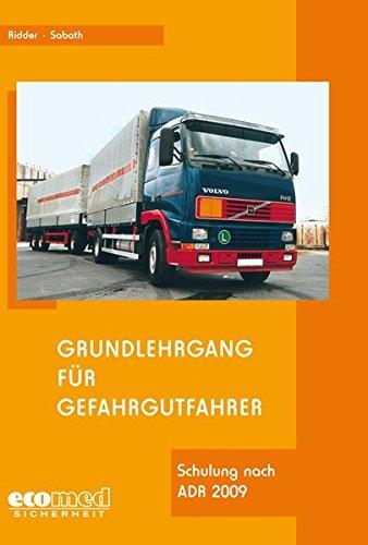 9783609673851: Grundlehrgang für Gefahrgutfahrer: Basiskurs nach ADR
