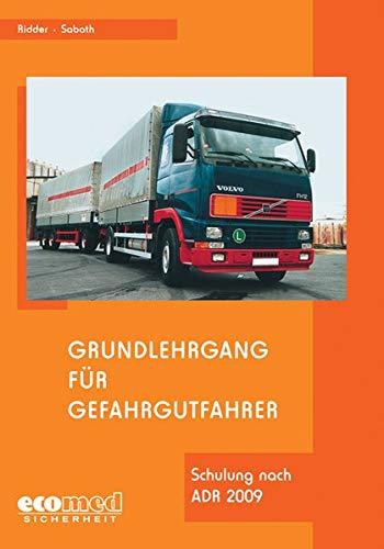 9783609673875: Grundlehrgang für Gefahrgutfahrer: Basiskurs nach ADR