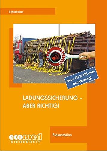 9783609685687: Ladungssicherung - aber richtig!: Referentenunterlagen und Präsentation (CD-ROM)