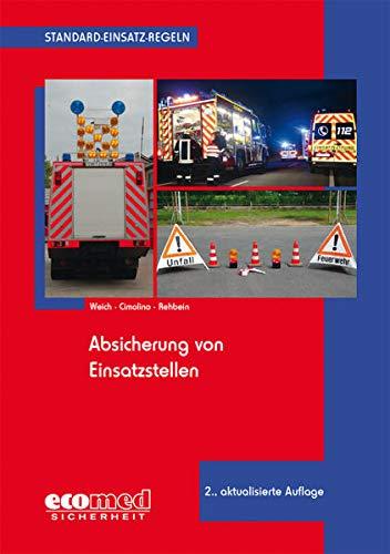 9783609686943: Standard-Einsatz-Regeln: Absicherung von Einsatzstellen
