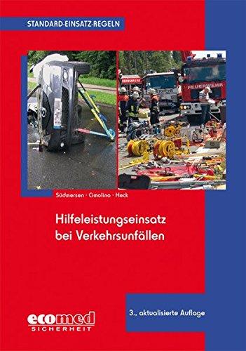 9783609686981: Standard-Einsatz-Regeln: Hilfeleistungseinsatz bei Verkehrsunfällen
