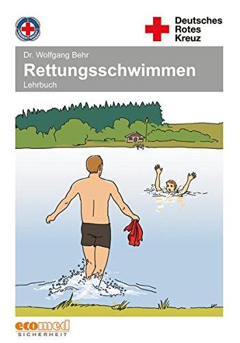 9783609689456: Rettungsschwimmen: Lehrbuch