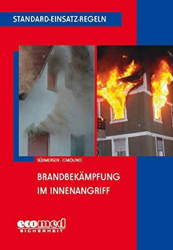 9783609697185: Standard-Einsatz-Regeln: Brandbek�mpfung im Innenangriff