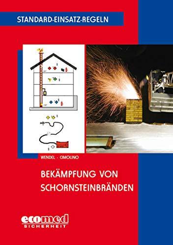 9783609698281: Standard-Einsatz-Regeln: Bekämpfung von Schornsteinbränden